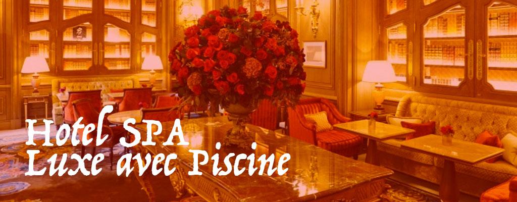 Hotelspaluxeavecpiscine